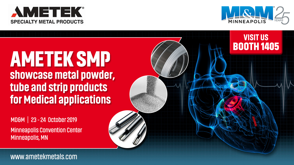 AMETEK Specialty Metal Products to exhibit at MD&M Minneapolis 2019